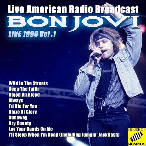 Bon Jovi Live, 1995 Vol. 1 de Bon Jovi