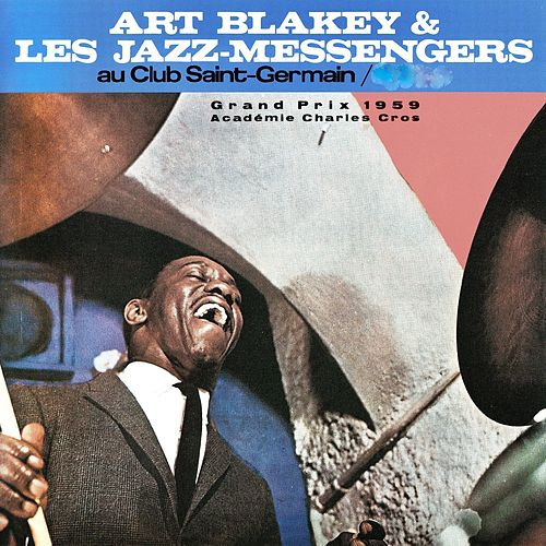 Au Club Saint-Germain, 1959 (Remastered) de Art Blakey