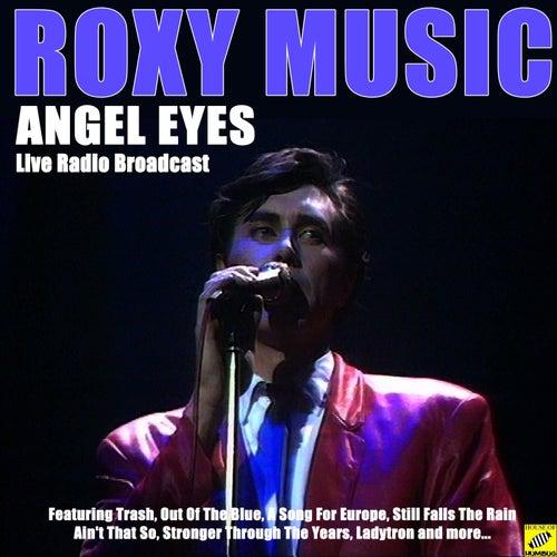 Angel Eyes (Live) de Roxy Music