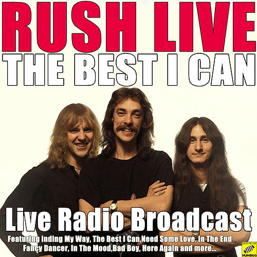 The Best I Can (Live) by Rush