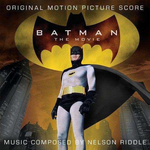 Batman: The Movie (Original Motion Picture Score) by Nelson Riddle