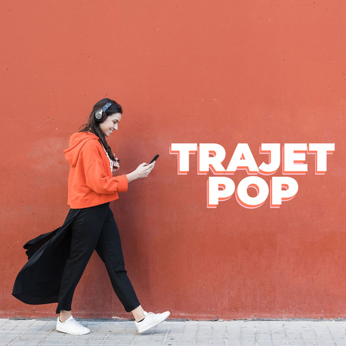 Trajet Pop de Various Artists