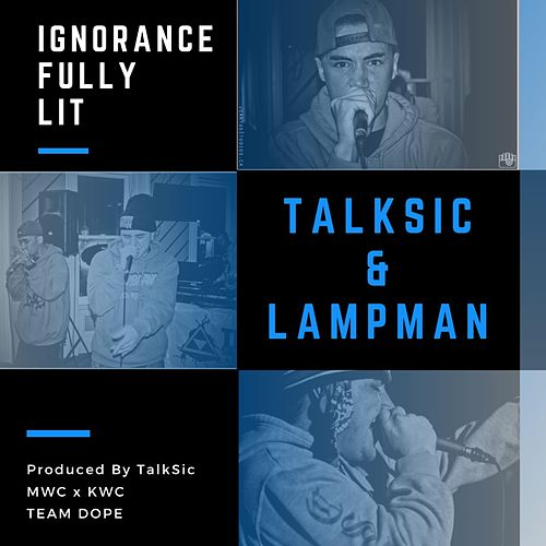 Ignorance Fully Lit by Lampman