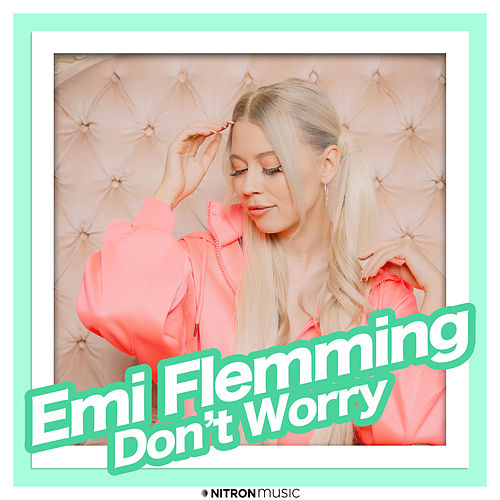 Don't Worry (Harris & Ford Remix) by Emi Flemming