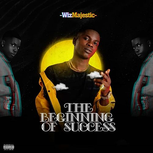 The Beginning of Success by WizMajestic