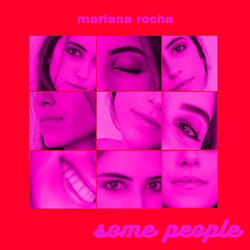 Some People by Mariana Bello