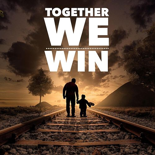 Together WE WIN by 2Tallin'