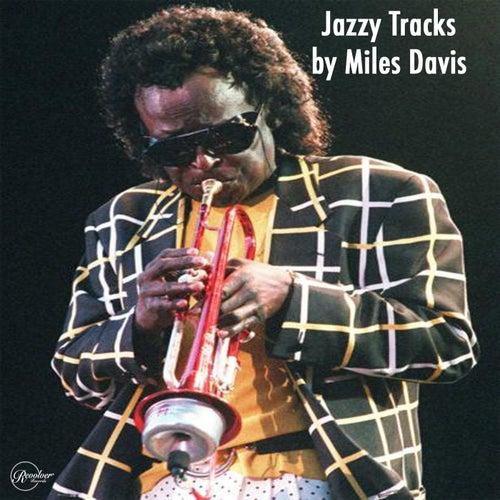 Jazzy Tracks by Miles Davis von Miles Davis