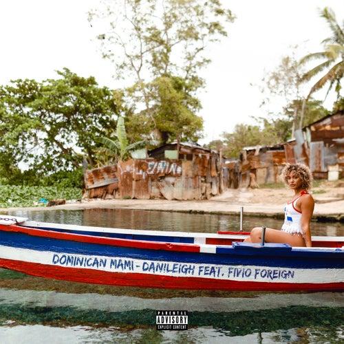 Dominican Mami de DaniLeigh