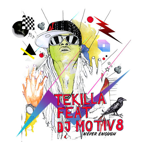 Never Enough (Remixes) de Tekilla