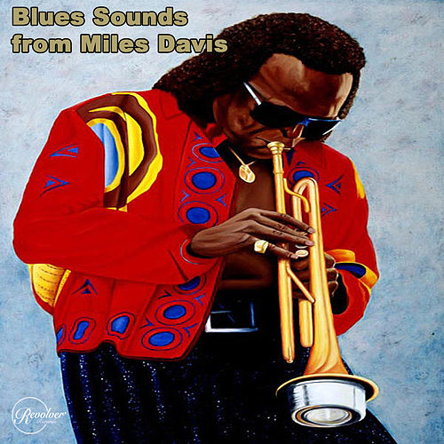Blues Sounds from Miles Davis by Miles Davis