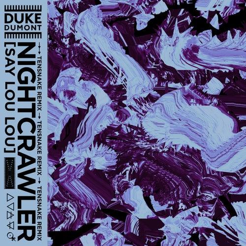 Nightcrawler (Tensnake Remix) de Duke Dumont