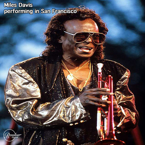 Miles Davis Performing in San Francisco von Miles Davis