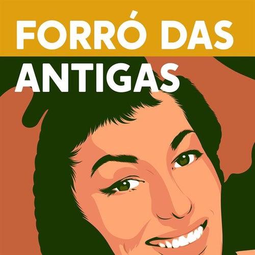 Forró das Antigas von Various Artists