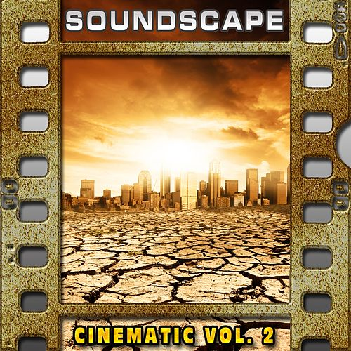 Soundscape: Cinematic, Vol. 2 von Il Laboratorio del Ritmo