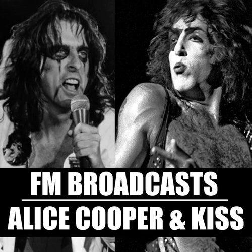 FM Broadcasts Alice Cooper & Kiss by Alice Cooper