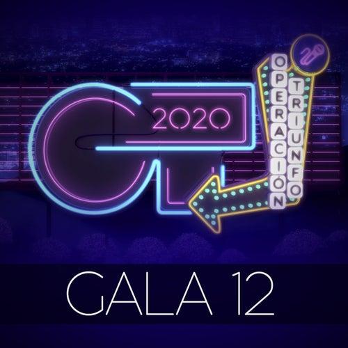 OT Gala 12 (Operación Triunfo 2020) von Operación Triunfo 2020