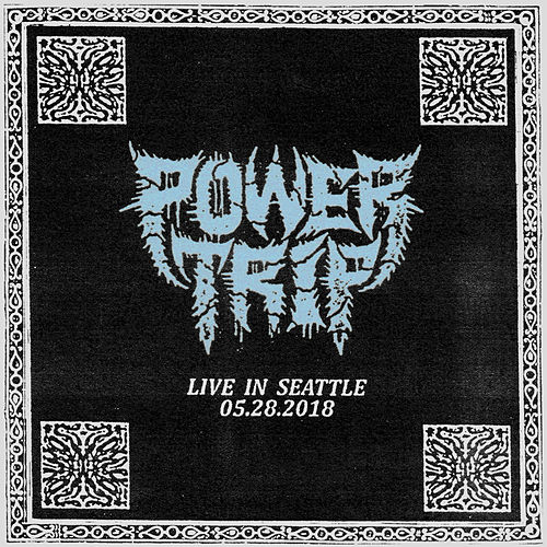 Live in Seattle: 05.28.2018 fra Power Trip