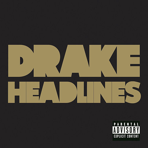 Headlines by Drake