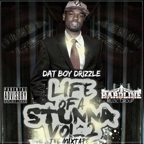 Life Of A Stunna, Vol. 2 de Dat Boy Drizzle