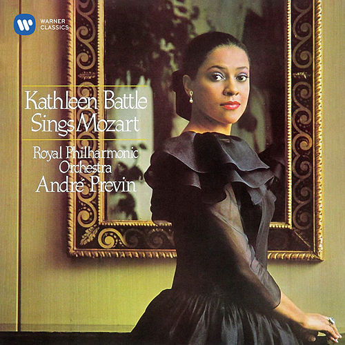 Kathleen Battle Sings Mozart by Kathleen Battle
