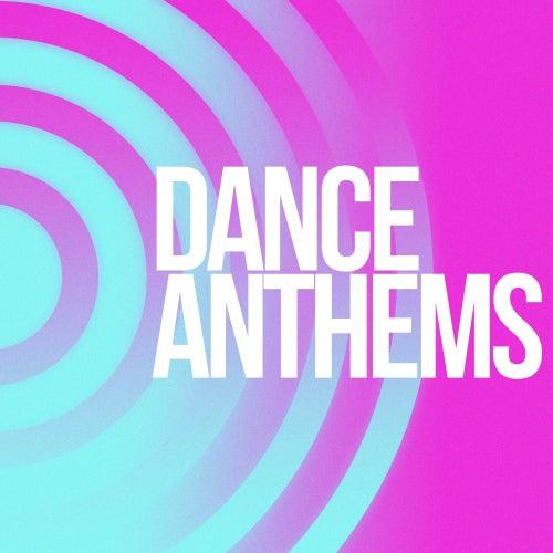 Dance Anthems de Various Artists