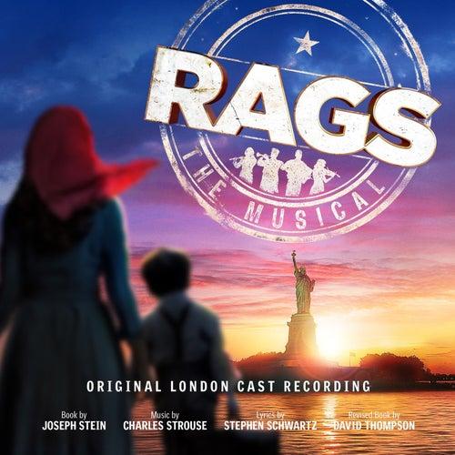 Rags: The Musical (Original London Cast Recording) by Stephen Schwartz