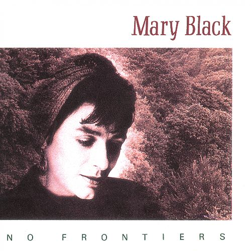 No Frontiers de Mary Black
