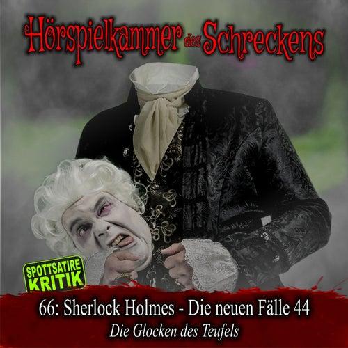 Folge 66: Sherlock Holmes - Die neuen Fälle 44 - Die Glocken des Teufels (Spottsatire-Kritik) von Hörspielkammer des Schreckens