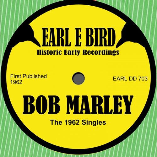 The 1962 Singles de Bob Marley