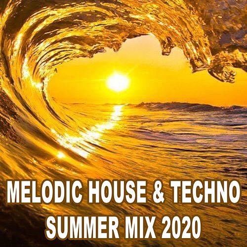 Melodic Techno House Ibiza Summer Mix 2020 de Various Artists