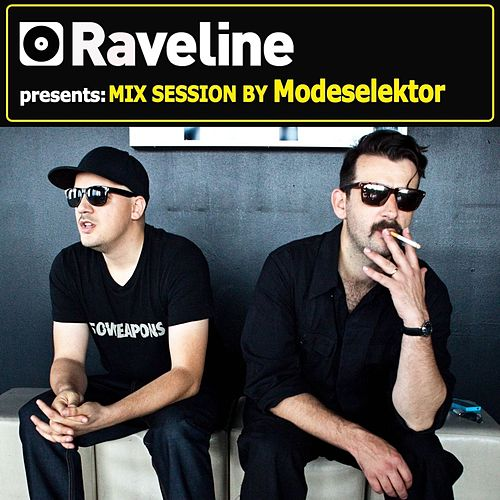 Raveline Mix Session By Modeselektor by Modeselektor