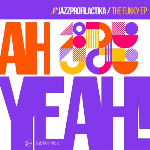 Ah Yeah! The Funky EP by JazzProfilactika