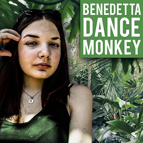 Dance Monkey (Cover Version) by Benedetta Biagini