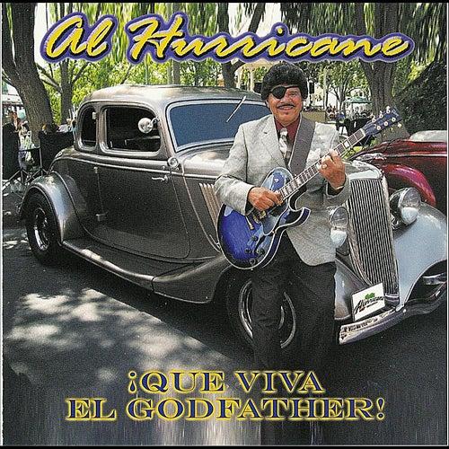 ¡Que Viva El Godfather! de Al Hurricane