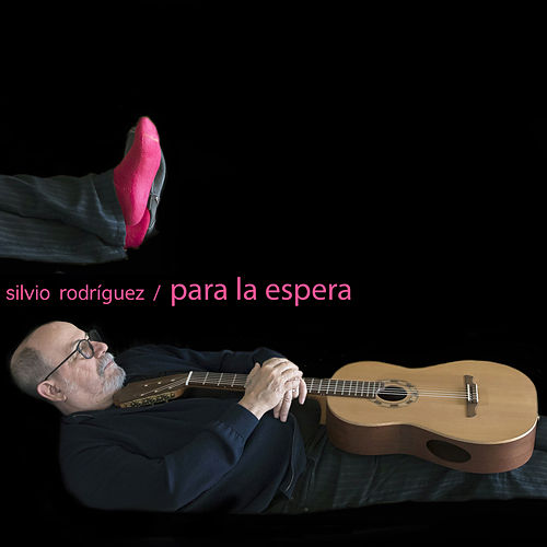 Para la Espera by Silvio Rodriguez