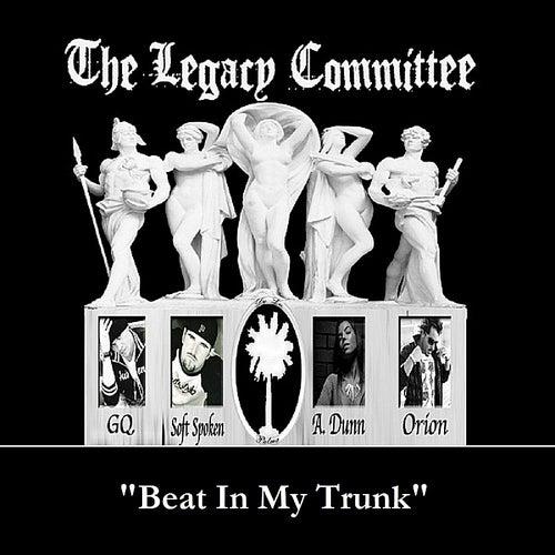 Beat In My Trunk (Feat.Soft Spoken, A. Dunn & Orion) de GQ