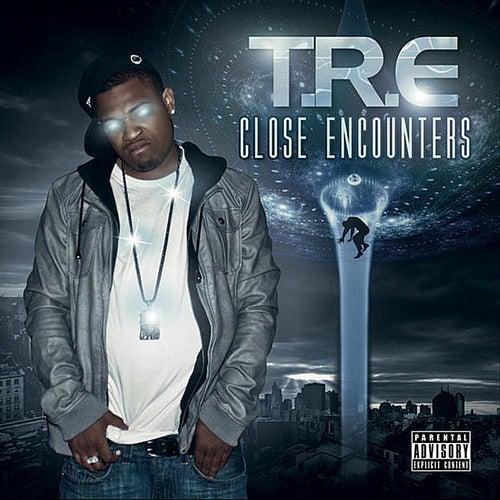 Close Encounters von T.R.E.