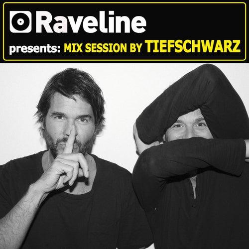 Raveline Mix Session By Tiefschwarz by Tiefschwarz