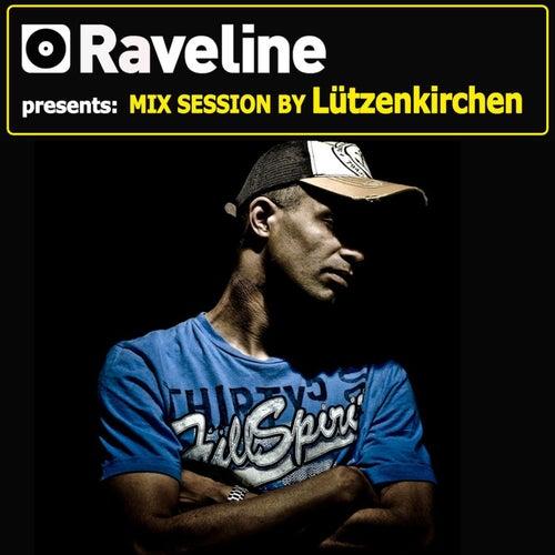 Raveline Mix Session By Lützenkirchen by Lützenkirchen