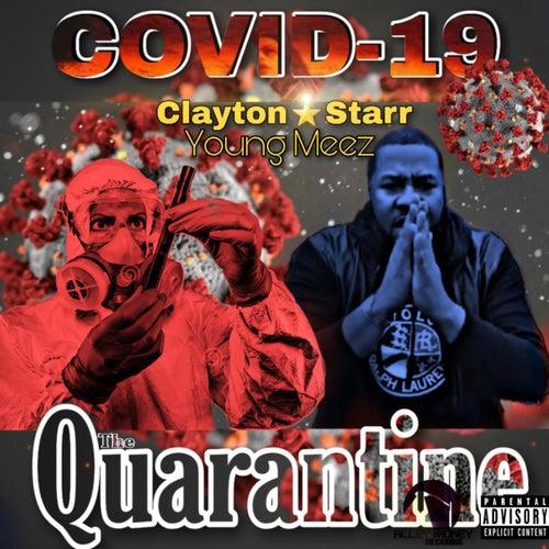 Covid19 The Quarantine by Clayton Starr