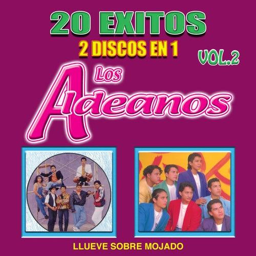 Llueve Sobre Mojado (20 Éxitos 2 Discos En 1 Vol.2) von Los Aldeanos