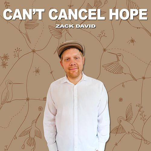 Can't Cancel Hope by Zack David