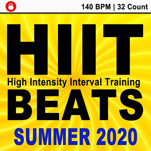 Hitt Beats Summer 2020 (140 Bpm - 32 Count Unmixed High Intensity Interval Training Workout Music Ideal for Gym, Jogging, Running, Cycling, Cardio and Fitness) de HIIT Beats