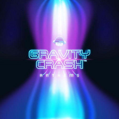 Gravity Crash Anthems by Cold Storage