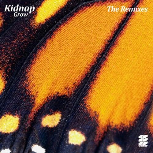 Grow (The Remixes) de Kidnap