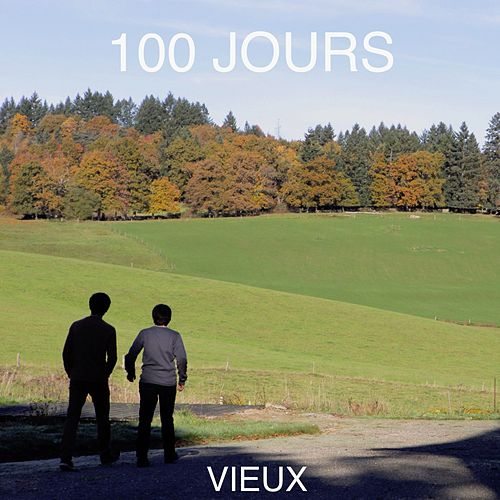 100 jours by The Vieux