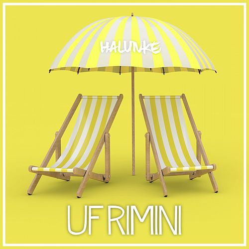 Uf Rimini by Halunke