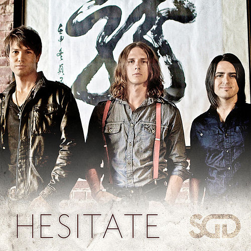 Hesitate - Single by Stars Go Dim