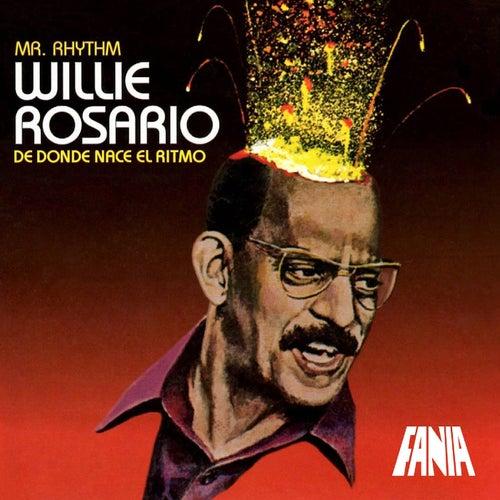 De Donde Nace El Ritmo de Willie Rosario